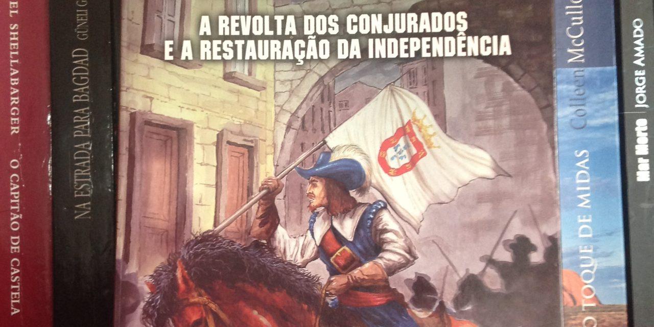 """""""Antes morrer reinando que acabar servindo…"""" e das mulheres do 1º de Dezembro"""